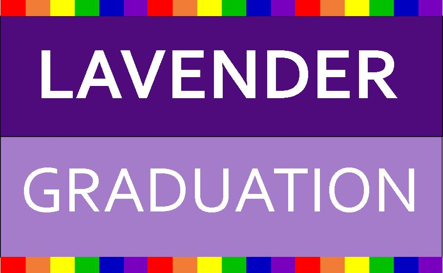 LGBTQ+ Graduating Seniors: RSVP for Lavender Graduation